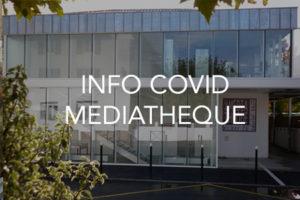 info covid mediatheque